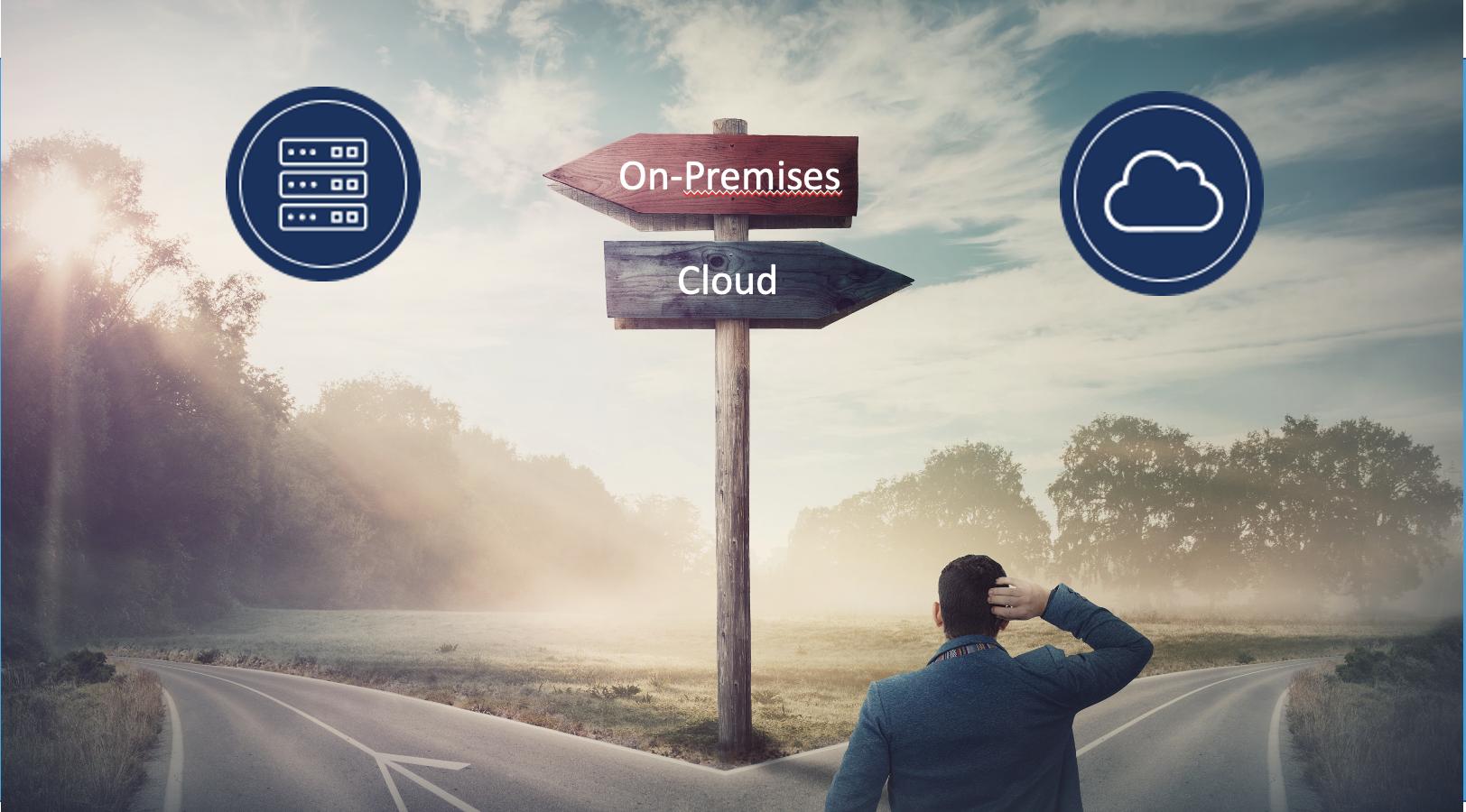 On-Premises vs. Cloud